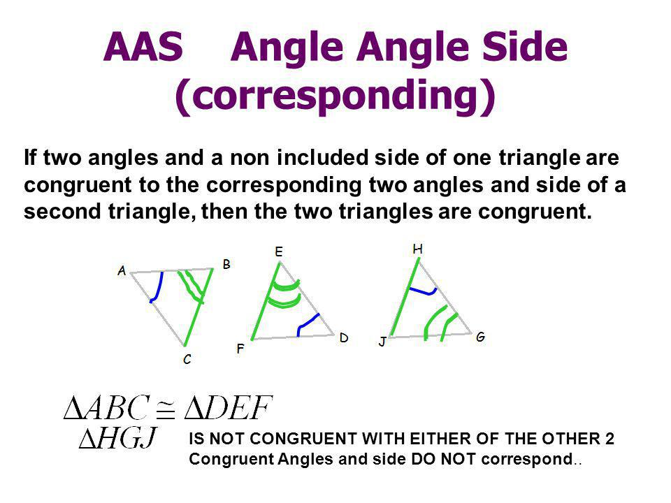 AAS Angle Angle Side (corresponding)