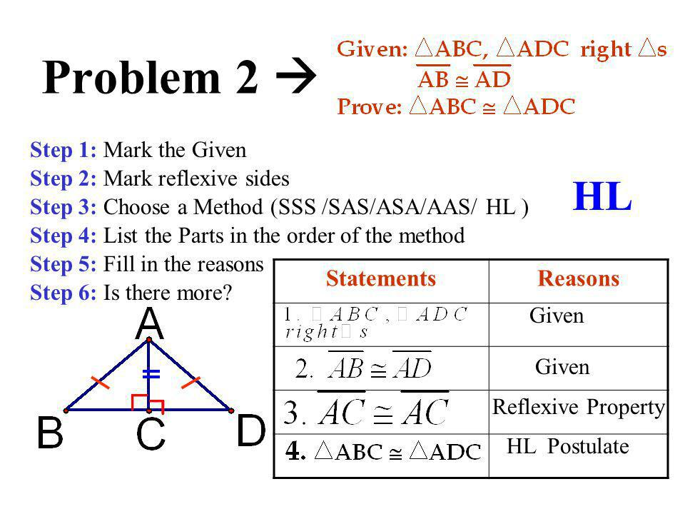 Problem 2  HL Statements Reasons Step 1: Mark the Given