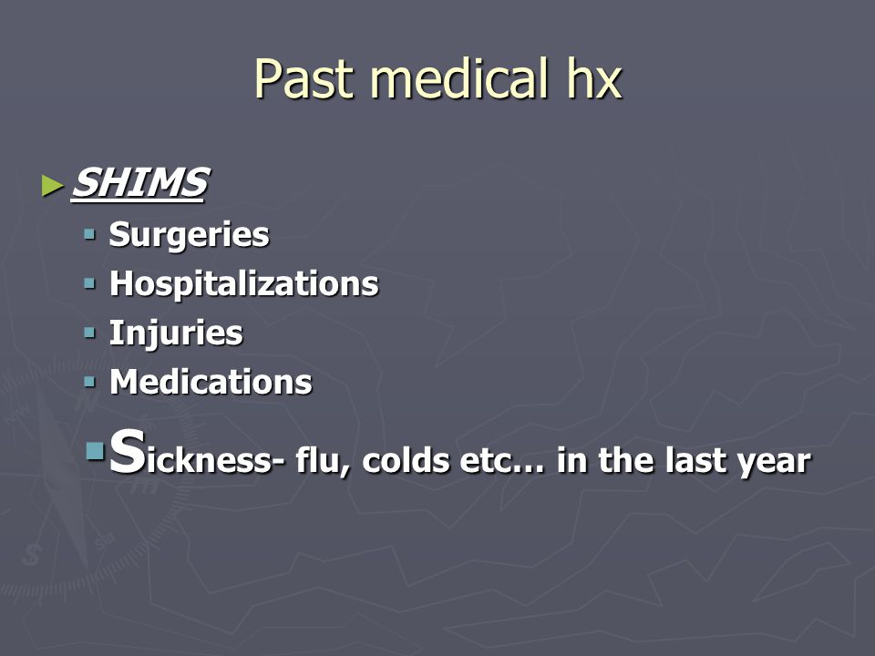 Sickness- flu, colds etc… in the last year