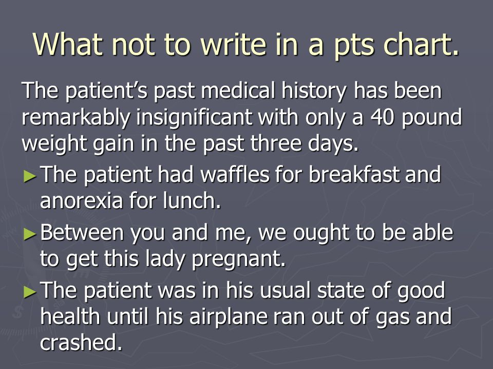 What not to write in a pts chart.