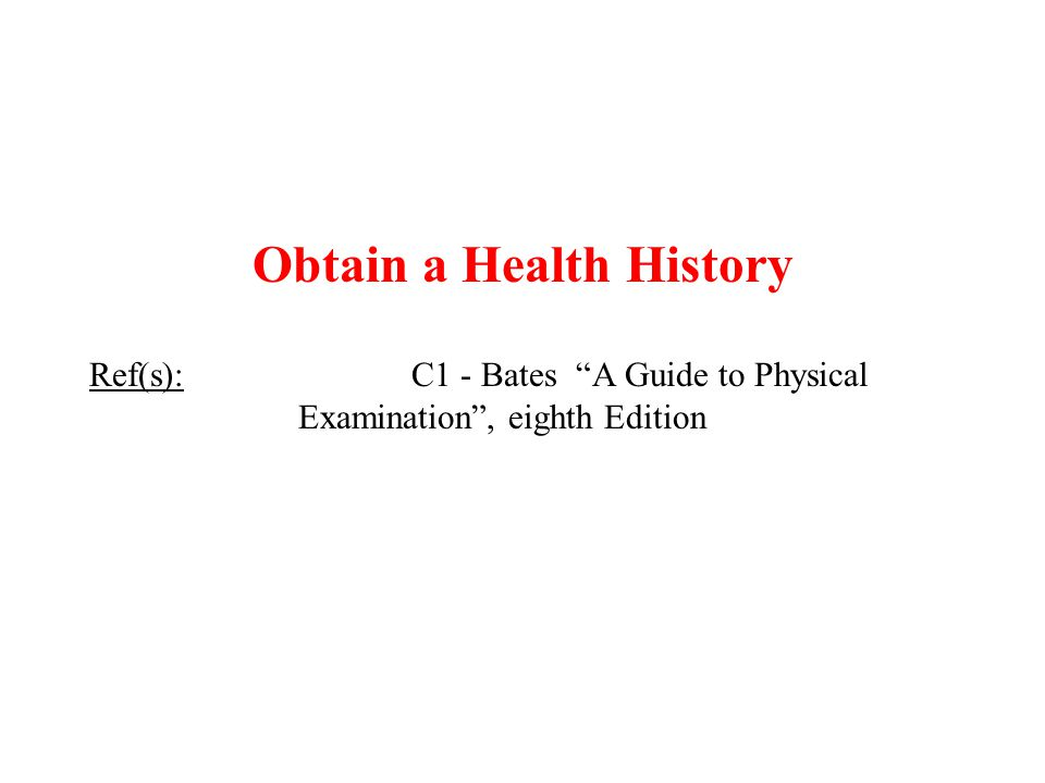 Obtain a Health History