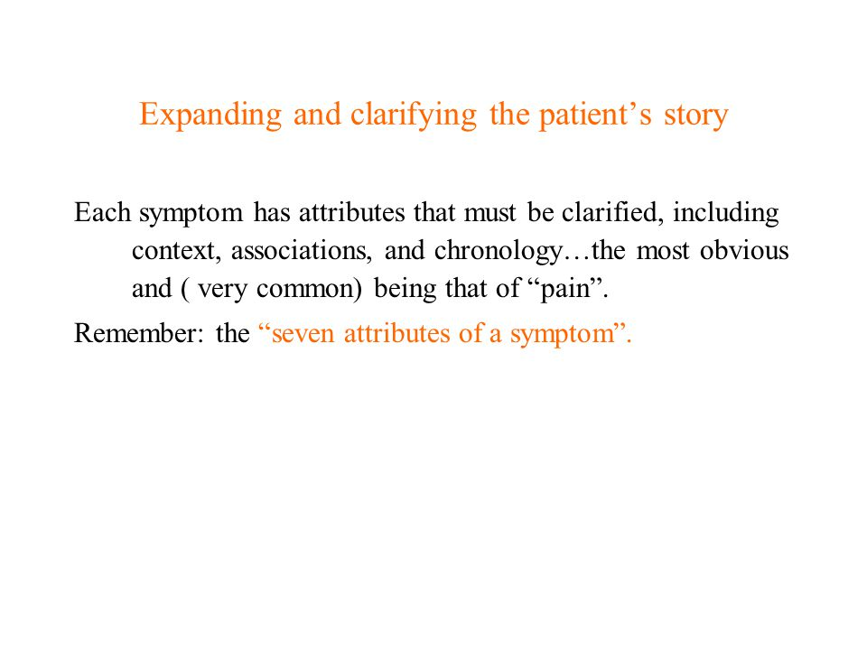 Expanding and clarifying the patient's story
