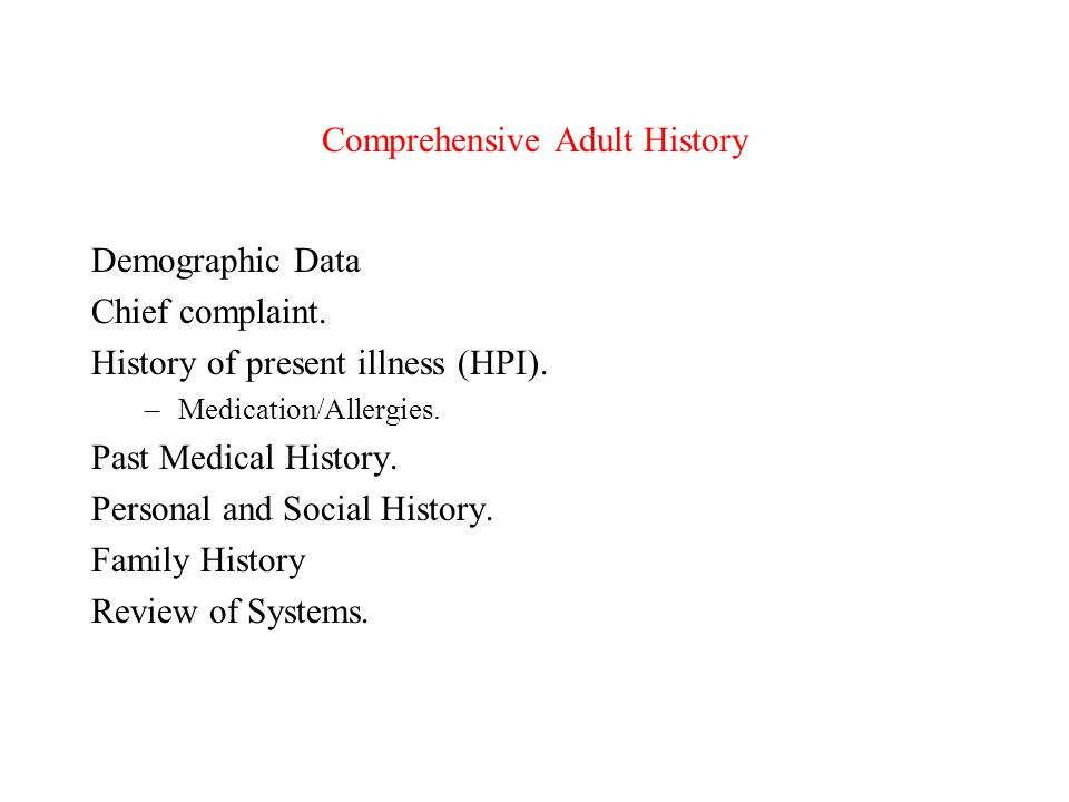 Comprehensive Adult History