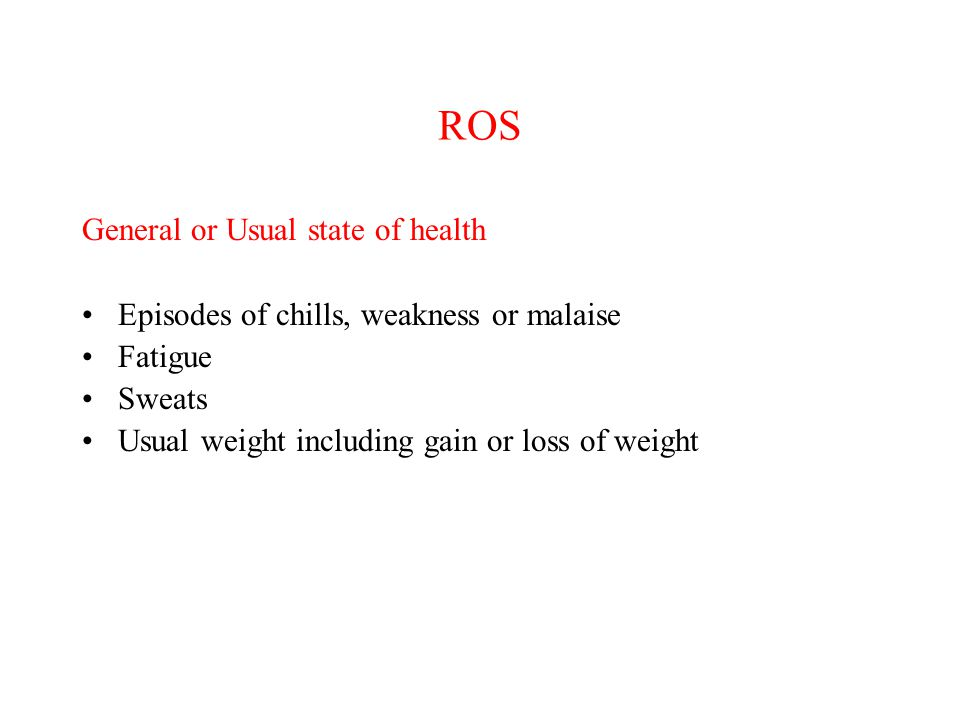 ROS General or Usual state of health