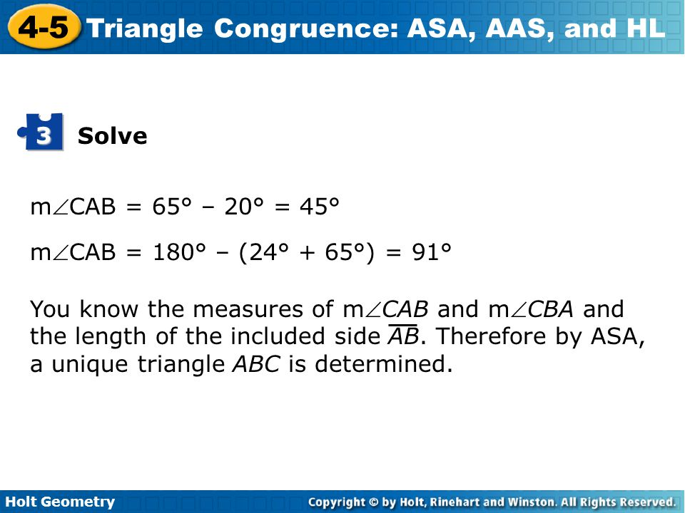 Solve 3. mCAB = 65° – 20° = 45° mCAB = 180° – (24° + 65°) = 91°
