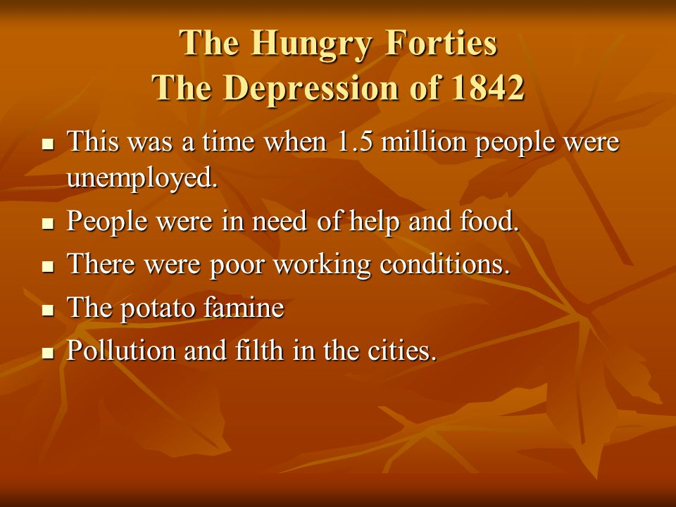 The Hungry Forties The Depression of 1842