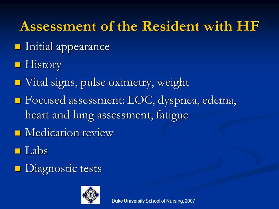 Assessment of the Resident with HF