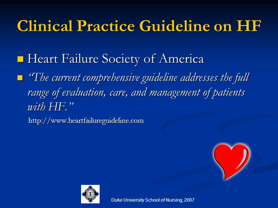Clinical Practice Guideline on HF