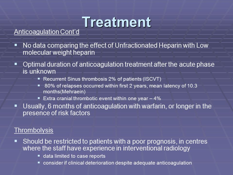 Treatment Anticoagulation Cont'd