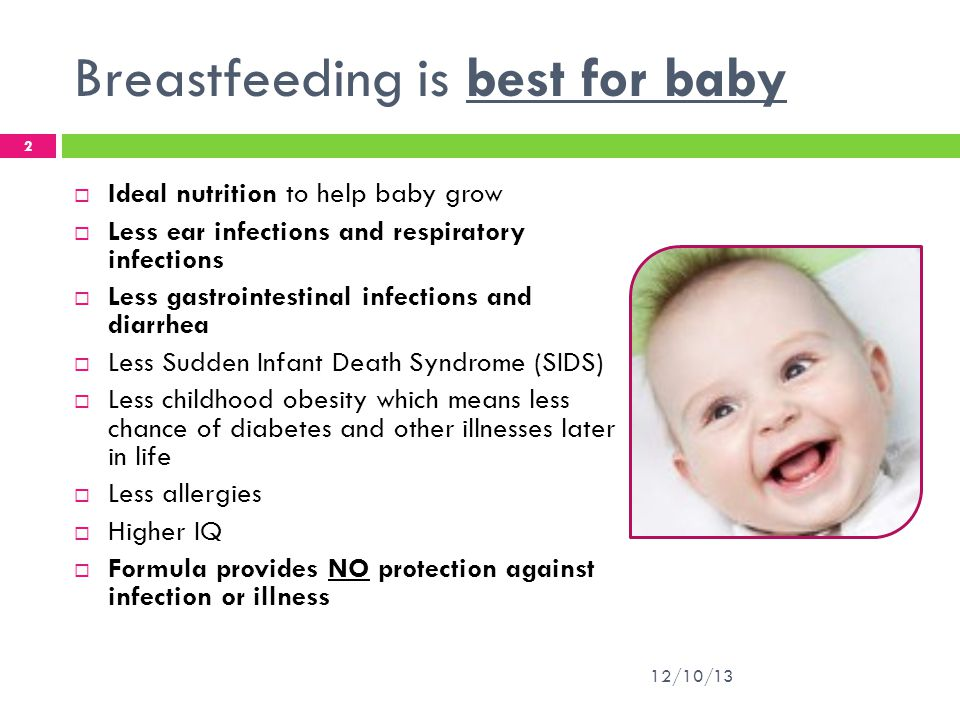 Breastfeeding is best for baby