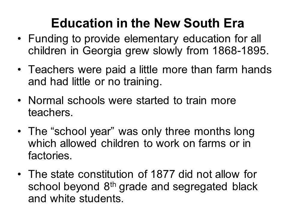 Education in the New South Era
