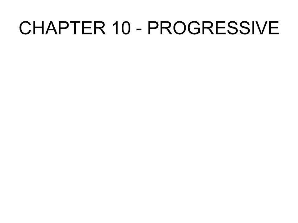 CHAPTER 10 - PROGRESSIVE