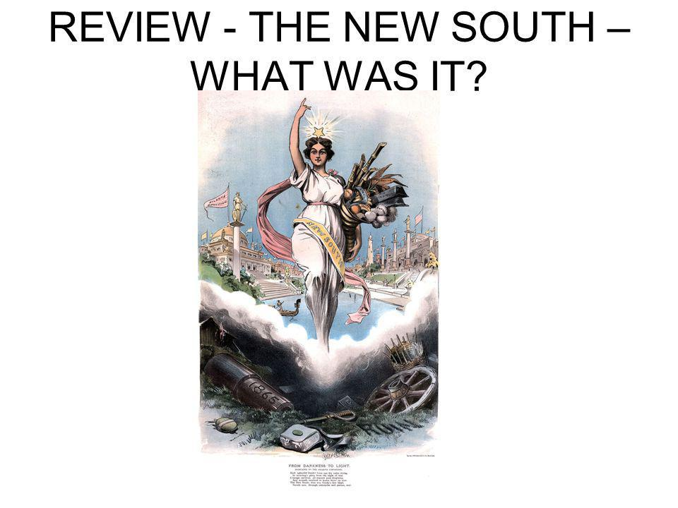 REVIEW - THE NEW SOUTH – WHAT WAS IT