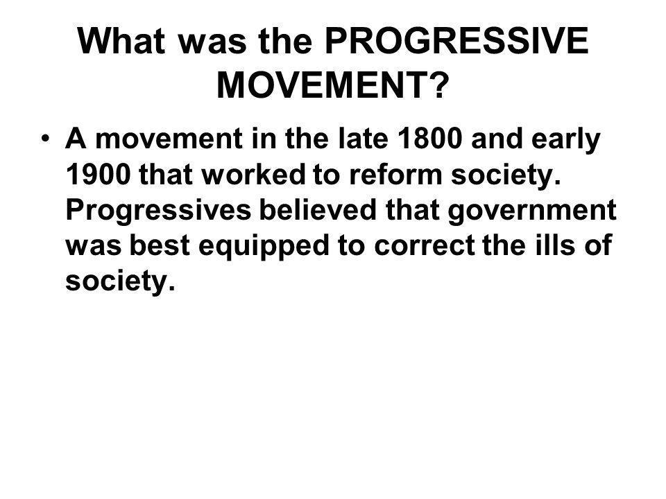 What was the PROGRESSIVE MOVEMENT