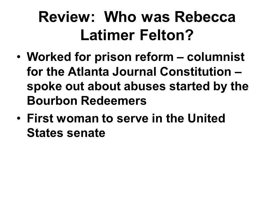 Review: Who was Rebecca Latimer Felton