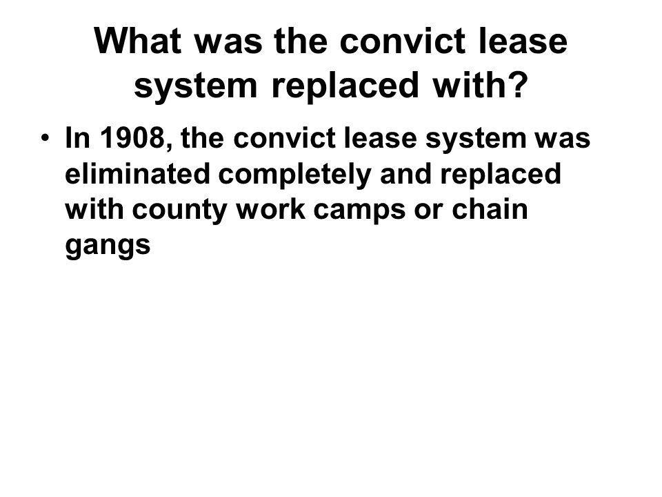 What was the convict lease system replaced with