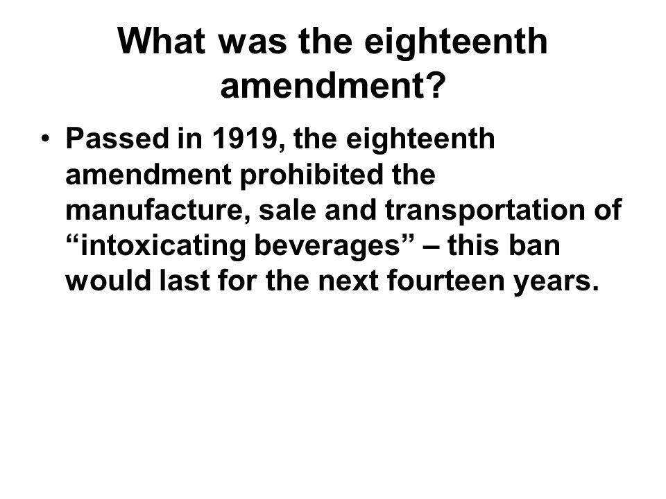 What was the eighteenth amendment