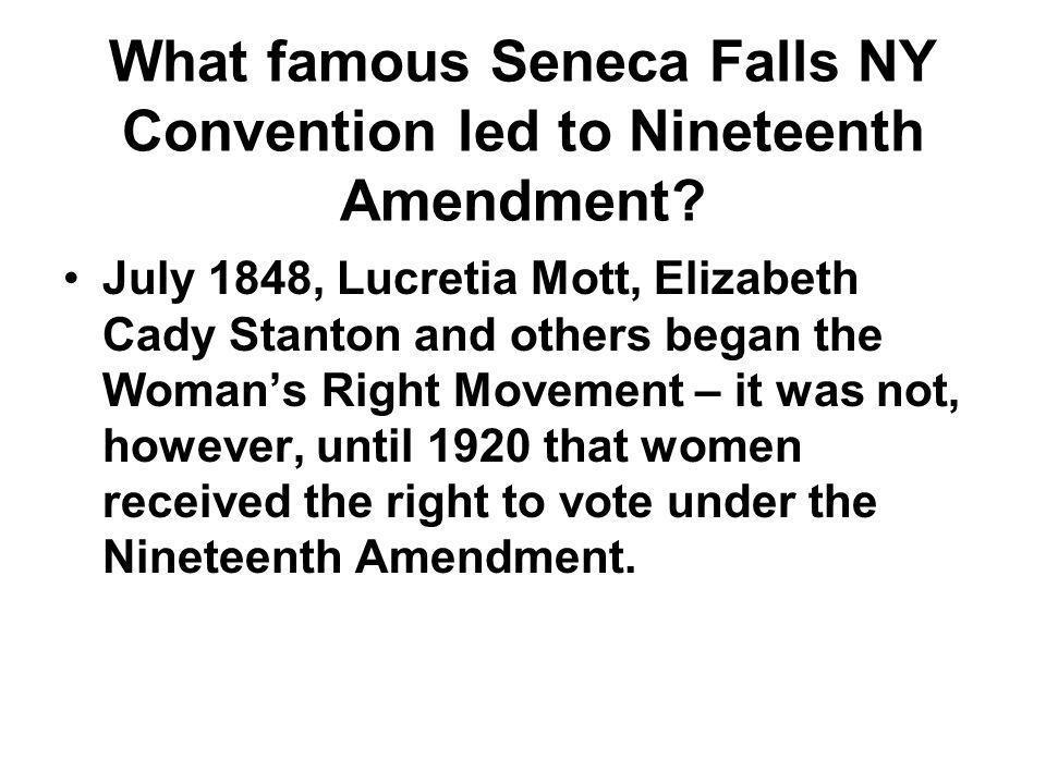 What famous Seneca Falls NY Convention led to Nineteenth Amendment