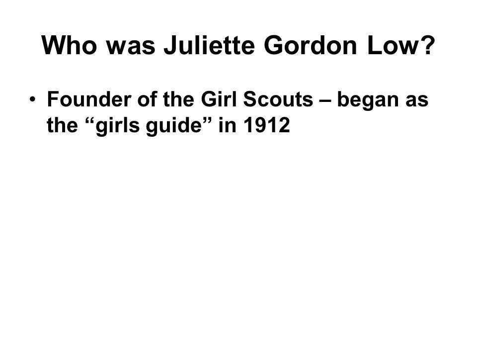 Who was Juliette Gordon Low