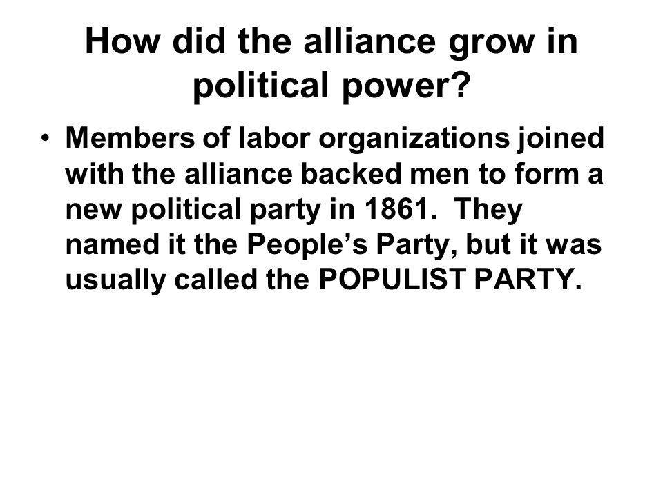 How did the alliance grow in political power