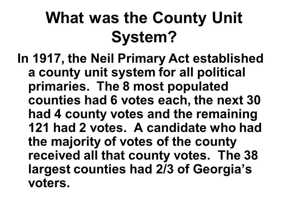 What was the County Unit System