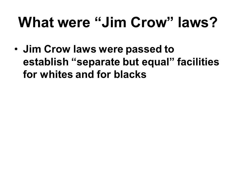What were Jim Crow laws