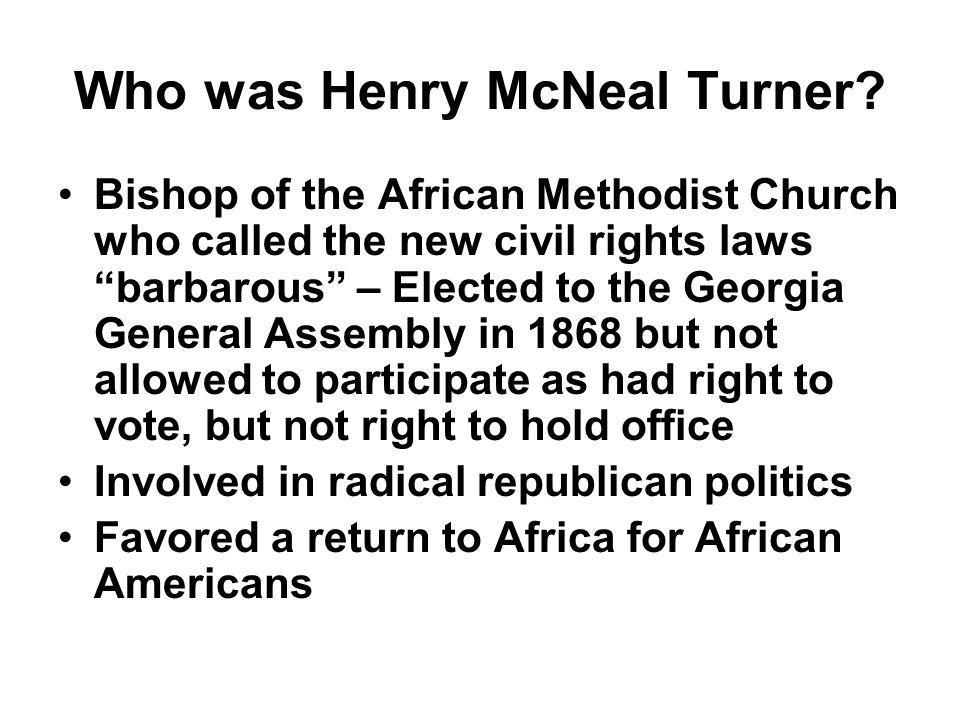 Who was Henry McNeal Turner