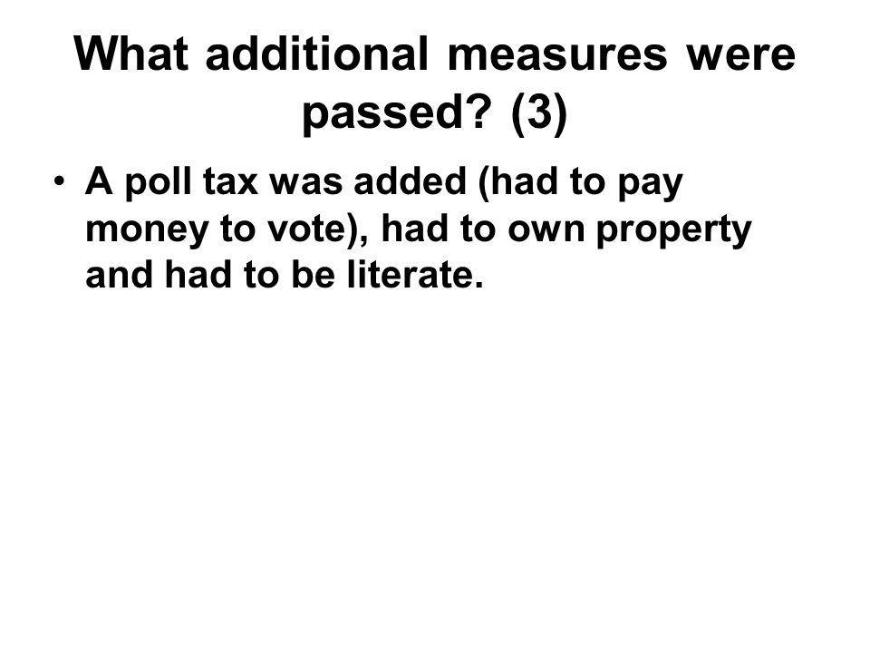 What additional measures were passed (3)