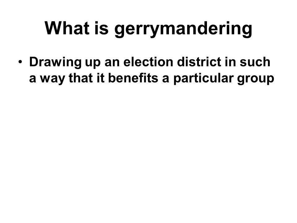 What is gerrymandering