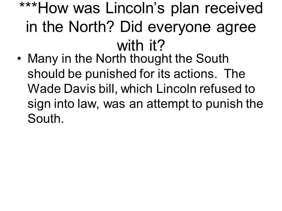 How was Lincoln's plan received in the North