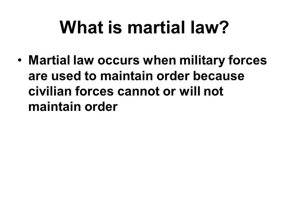 What is martial law.