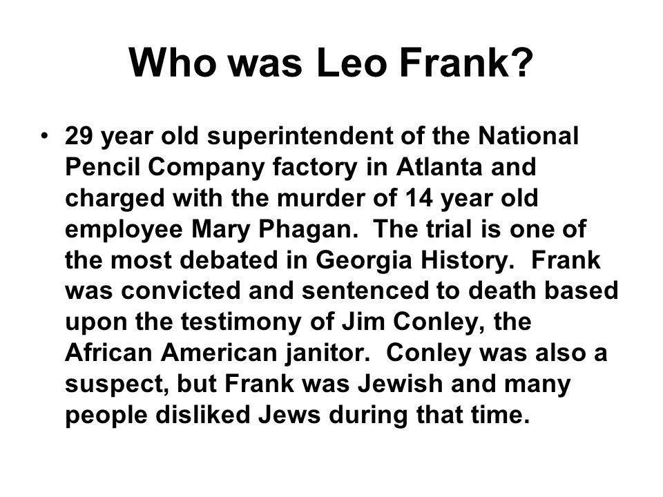 Who was Leo Frank