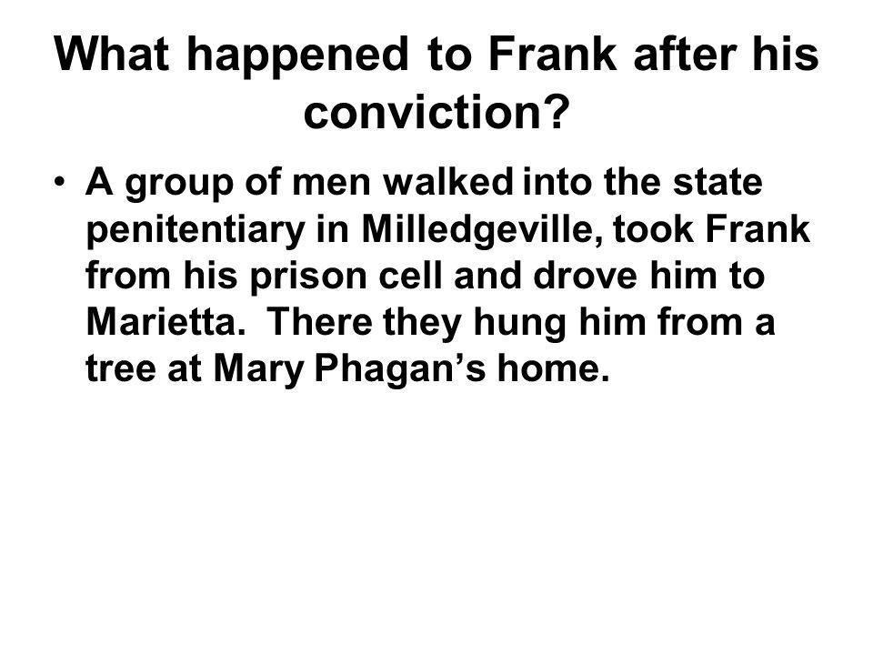 What happened to Frank after his conviction