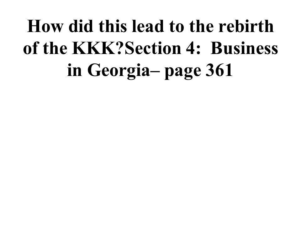 How did this lead to the rebirth of the KKK