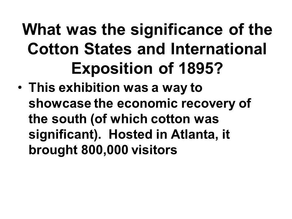 What was the significance of the Cotton States and International Exposition of 1895