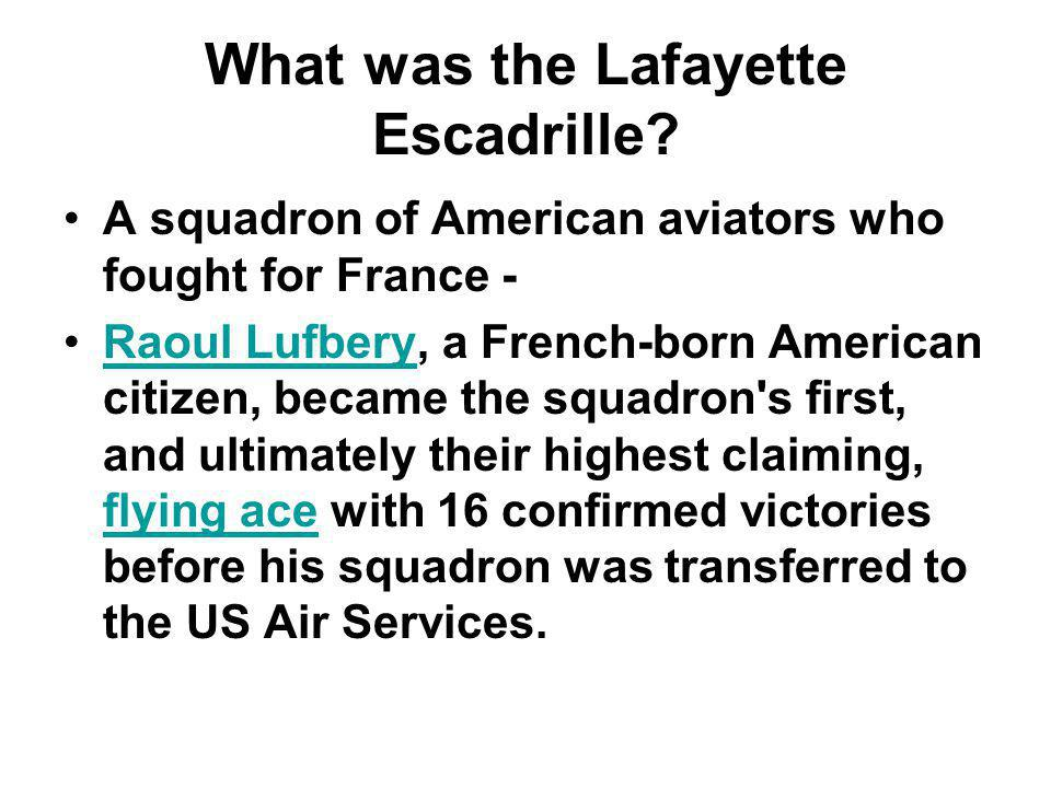 What was the Lafayette Escadrille