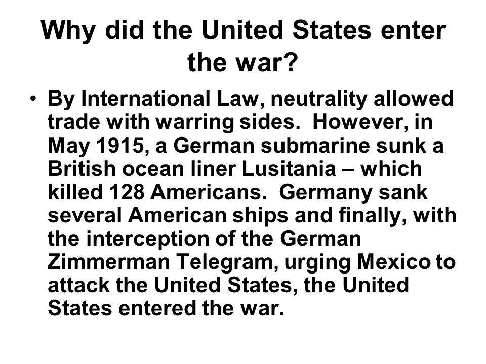 Why did the United States enter the war
