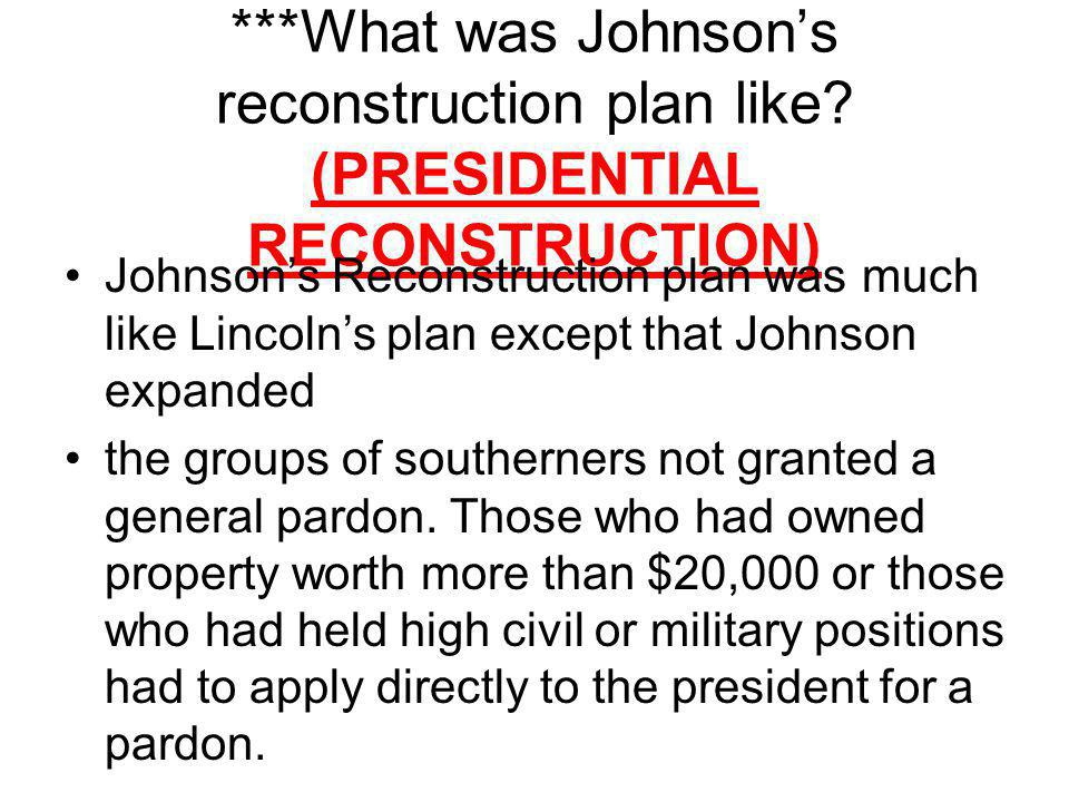 What was Johnson's reconstruction plan like