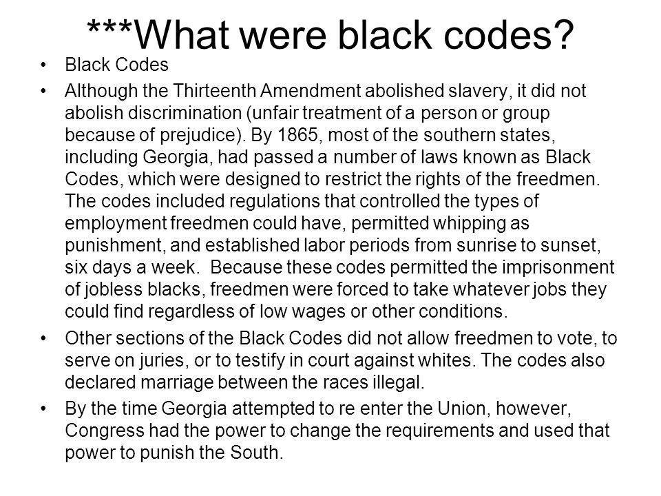 ***What were black codes