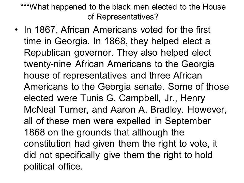 ***What happened to the black men elected to the House of Representatives
