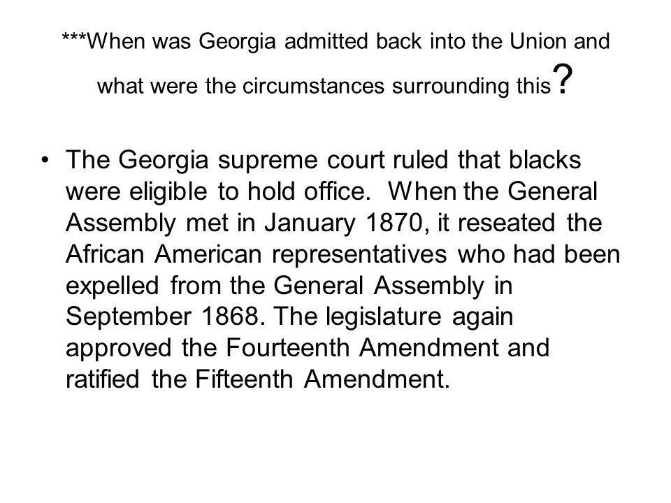 ***When was Georgia admitted back into the Union and what were the circumstances surrounding this