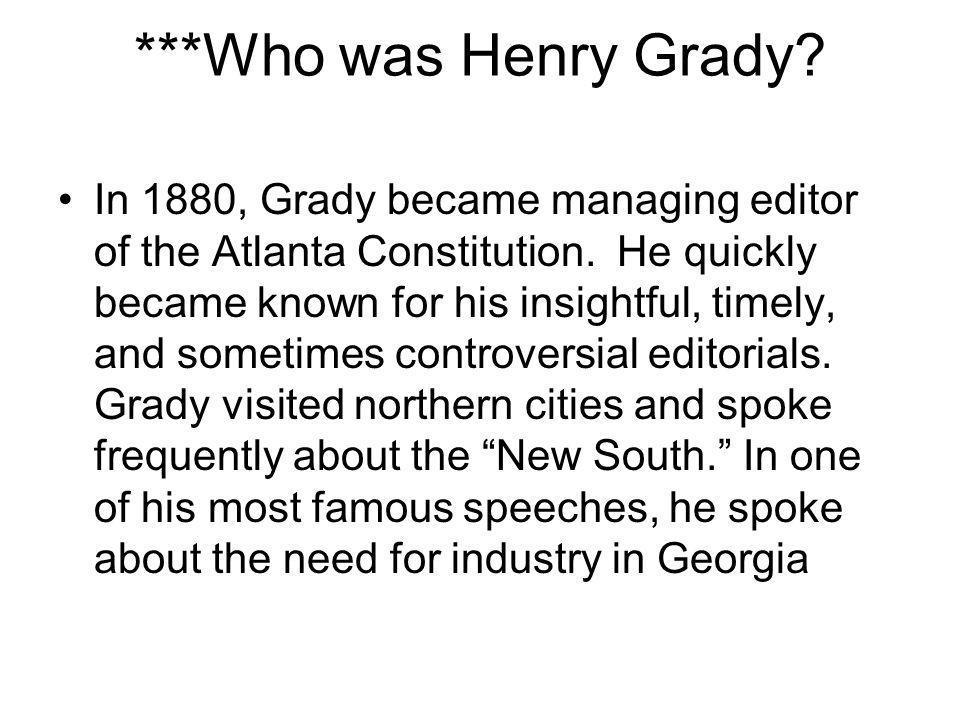 ***Who was Henry Grady