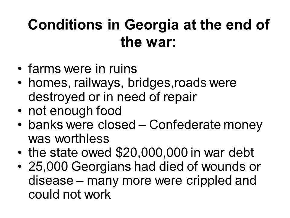 Conditions in Georgia at the end of the war: