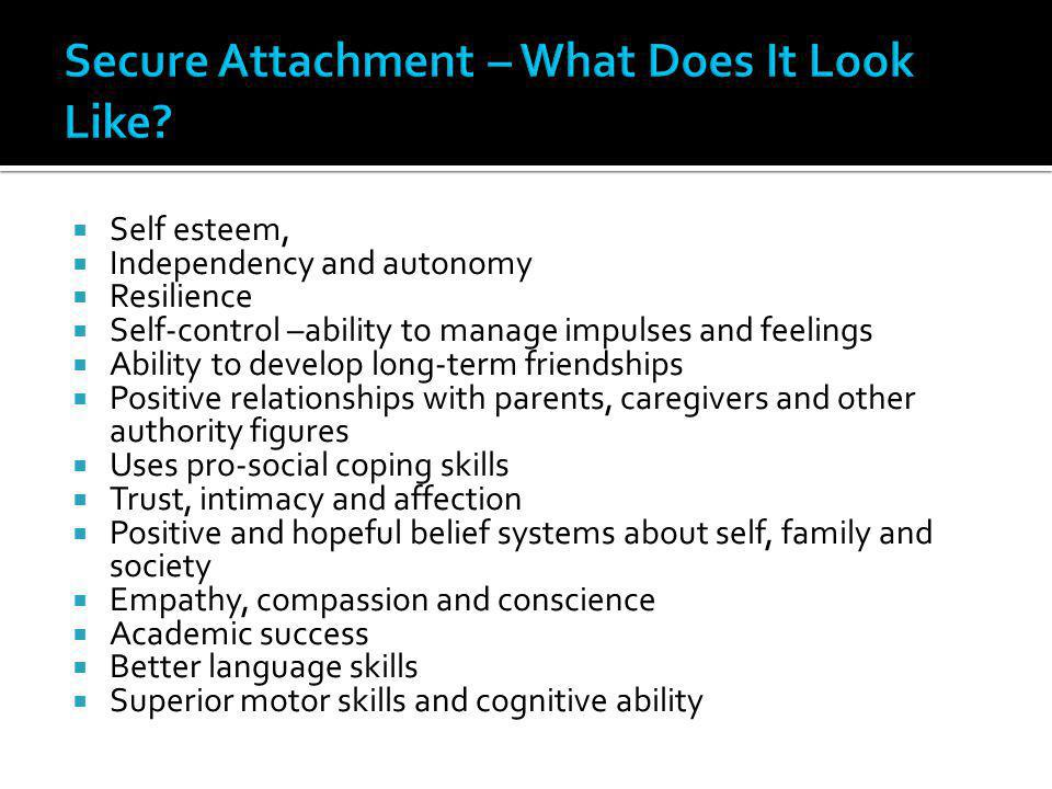 Secure Attachment – What Does It Look Like