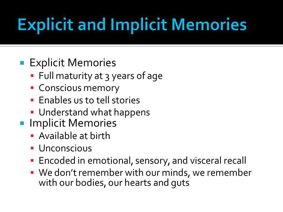 Explicit and Implicit Memories