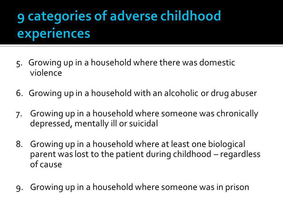9 categories of adverse childhood experiences