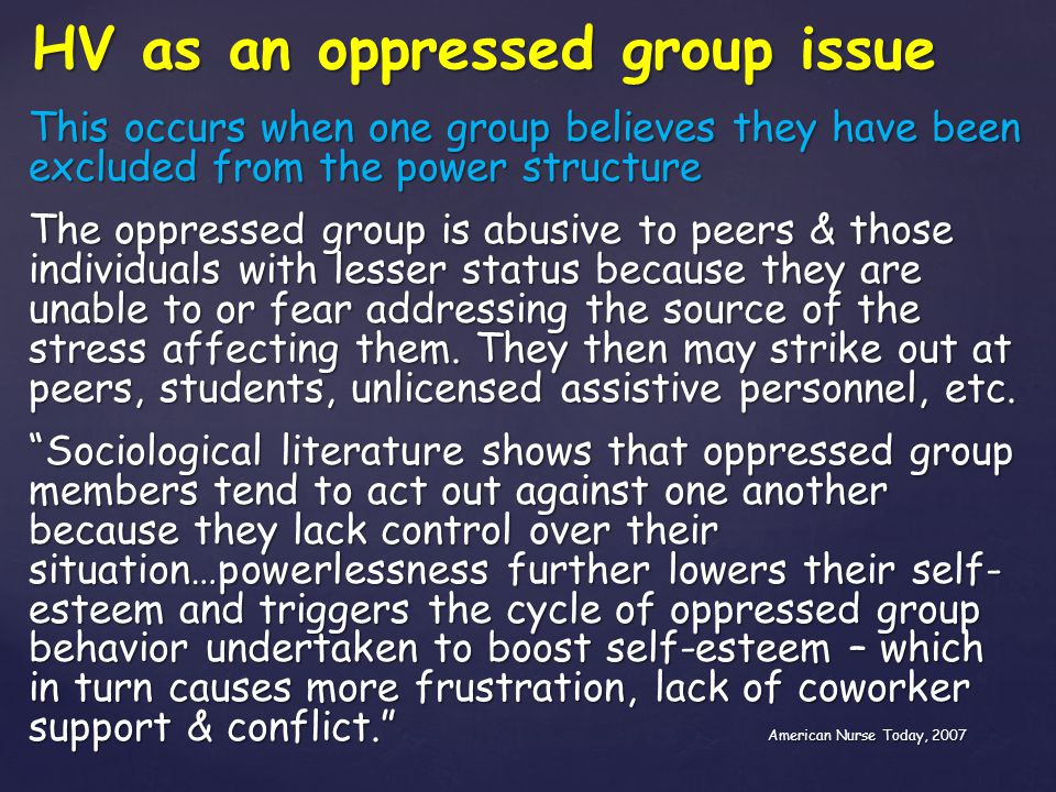 HV as an oppressed group issue