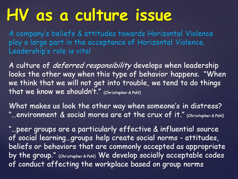 HV as a culture issue