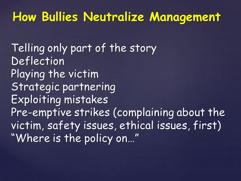 How Bullies Neutralize Management