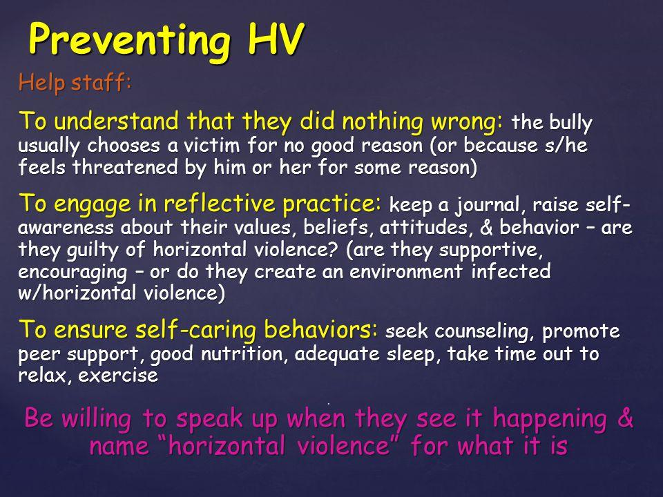 Preventing HV Help staff: